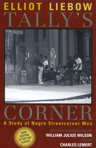 Tally's Corner A Study of Negro Streetcorner Men 2nd 2003 edition cover
