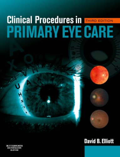 Clinical Procedures in Primary Eye Care  3rd 2008 (Revised) 9780750688963 Front Cover