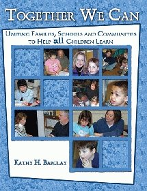 Together We Can : Uniting Families, Schools and Communities to Help All Children Learn N/A 9780757519963 Front Cover