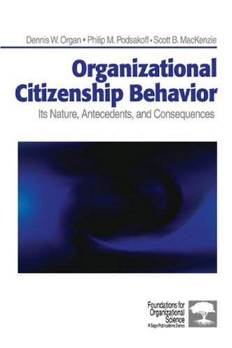 Organizational Citizenship Behavior Its Nature, Antecedents, and Consequences  2006 edition cover