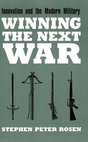 Winning the Next War Innovation and the Modern Military  1991 (Reprint) edition cover