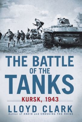 Battle of the Tanks Kursk 1943 N/A edition cover