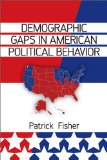 Demographic Gaps in American Political Behavior   2014 edition cover
