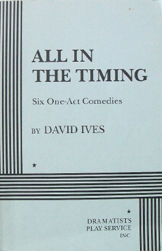 All in the Timing Six One-Act Comedies N/A edition cover