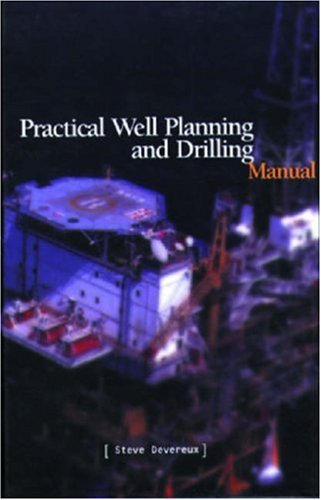Practical Well Planning and Drilling Manual   1997 edition cover