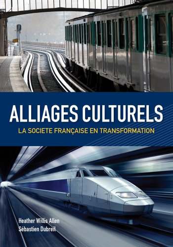 Alliages Culturels La Societe Fran�aise en Transformation  2014 edition cover