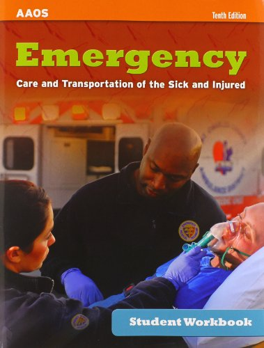 Emergency Care and Transportation of the Sick and Injured + Workbook + Access Code:   2013 edition cover