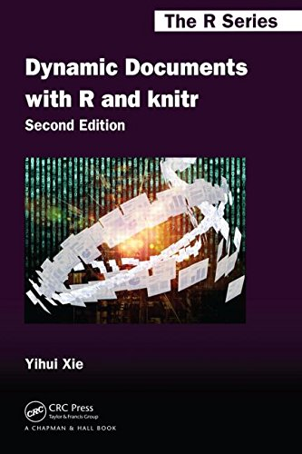 Dynamic Documents with R and Knitr, Second Edition  2nd 2015 (Revised) edition cover