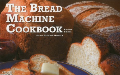 Bread Machine Cookbook  Revised 9781558672963 Front Cover