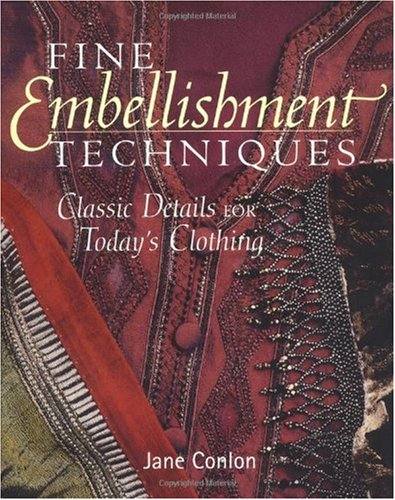 Fine Embellishment Techniques Classic Details for Today's Clothing  2001 (Reprint) edition cover