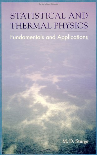 Statistical and Thermal Physics Fundamentals and Applications  2003 edition cover