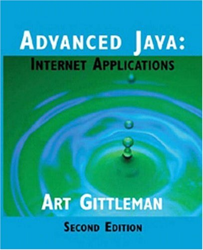 Advanced Java Internet Applications 2nd 2002 (Revised) edition cover