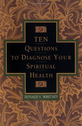 Ten Questions to Diagnose Your Spiritual Health   2001 edition cover