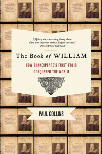 Book of William How Shakespeare's First Folio Conquered the World  2009 edition cover