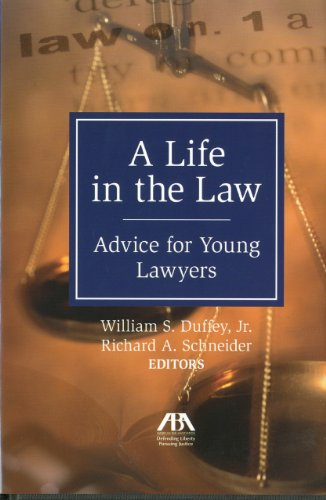 Life in the Law Advice for Young Lawyers  2009 edition cover