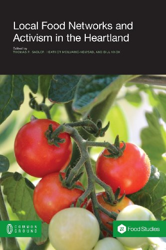 Local Food Networks and Activism in the Heartland   2013 edition cover