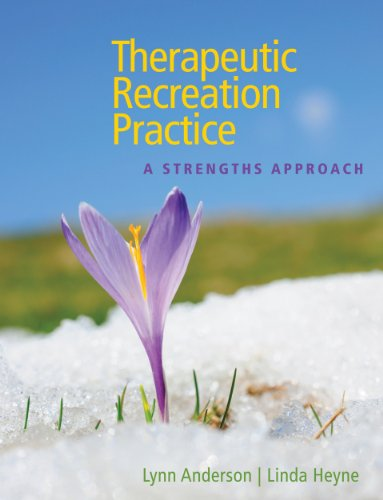 Therapeutic Recreation Practice A Strengths Approach  2012 edition cover