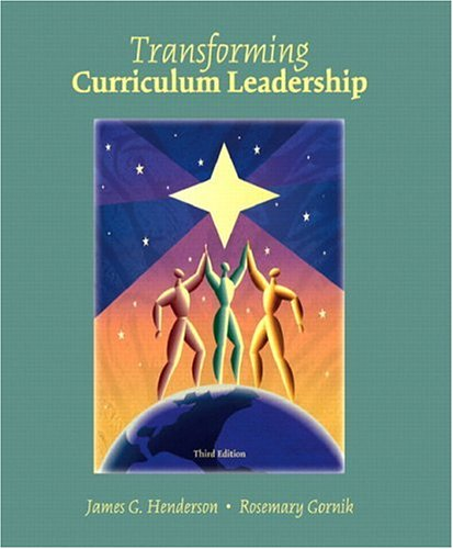 Transformative Curriculum Leadership  3rd 2007 (Revised) 9780131138964 Front Cover