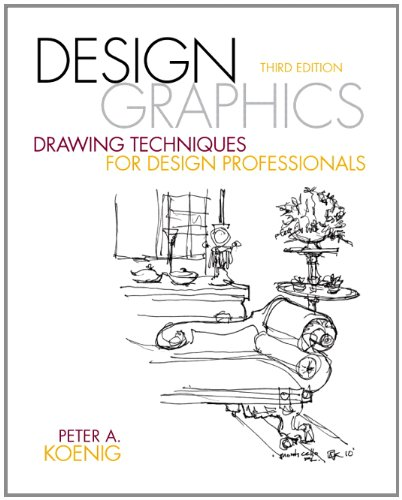 Design Graphics Drawing Techniques for Design Professionals 3rd 2012 (Revised) 9780137136964 Front Cover