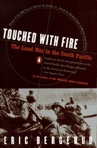 Touched with Fire The Land War in the South Pacific N/A edition cover