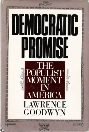 Democratic Promise The Populist Moment in America  1976 edition cover