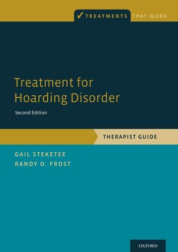 Treatment for Hoarding Disorder Therapist Guide 2nd 2013 edition cover