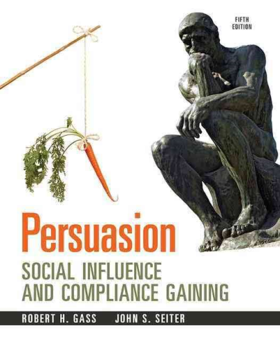 Persuasion Social Influence and Compliance Gaining 5th 2013 9780205912964 Front Cover