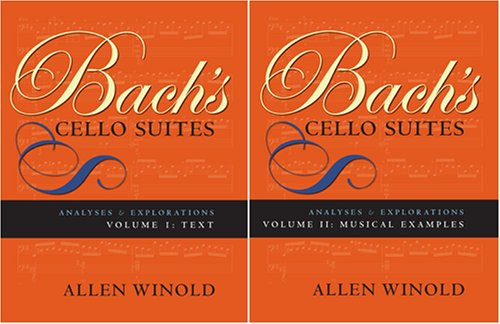 Bach's Cello Suites Analyses and Explorations  2007 edition cover