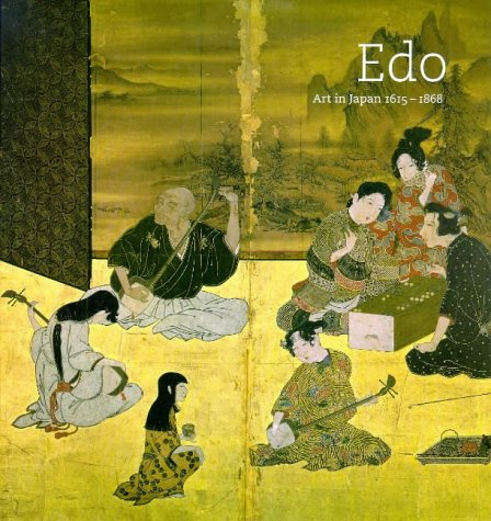 Edo : Art in Japan, 1615-1868  1998 9780300077964 Front Cover