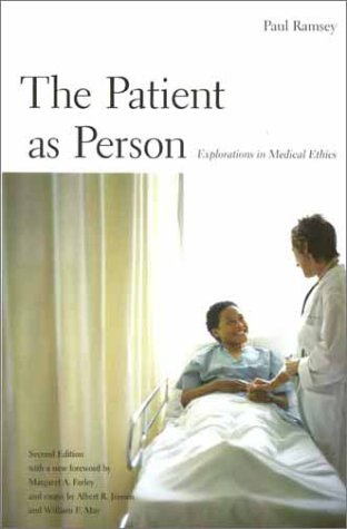 Patient as Person Explorations in Medical Ethics 2nd 2002 edition cover