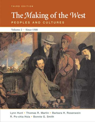 Making of the West since 1500 Peoples and Cultures 3rd 2008 edition cover