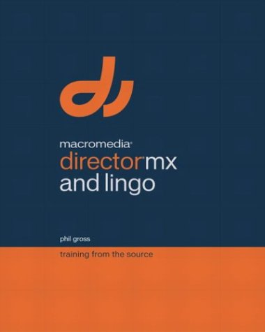 Macromedia Director MX and Lingo   2003 edition cover