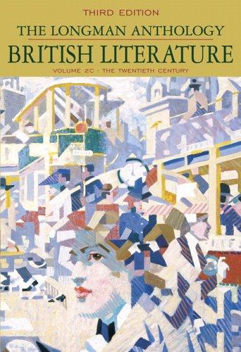 Longman Anthology of British Literature The Twentieth Century 3rd 2006 (Revised) edition cover
