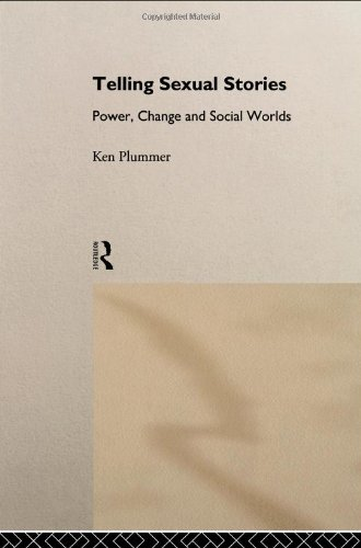 Telling Sexual Stories Power, Change, and Social Worlds  1994 edition cover