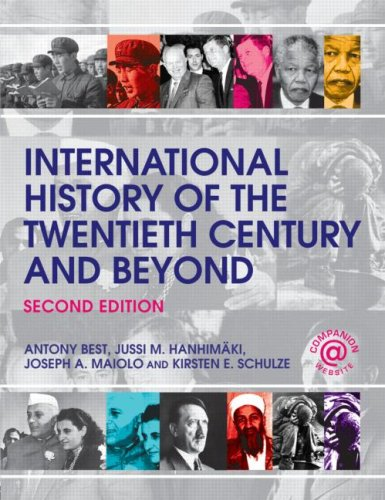 International History of the Twentieth Century and Beyond  2nd 2008 (Revised) edition cover