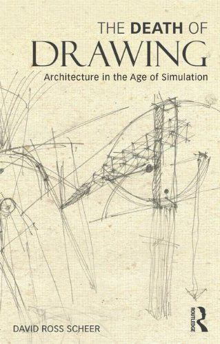 Death of Drawing Architecture in the Age of Simulation  2014 edition cover