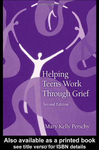 Helping Teens Work Through Grief  2nd 2004 (Revised) edition cover