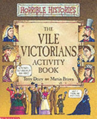 Vile Victorians Activity Book (Horrible Histories) N/A edition cover