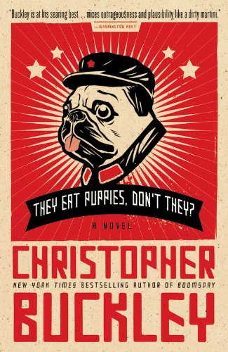 They Eat Puppies, Don't They? A Novel N/A edition cover