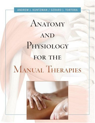 Anatomy and Physiology for the Manual Therapies   2010 edition cover