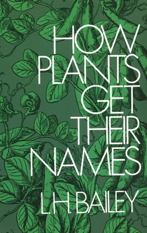 How Plants Get Their Names  2nd 1963 (Revised) edition cover