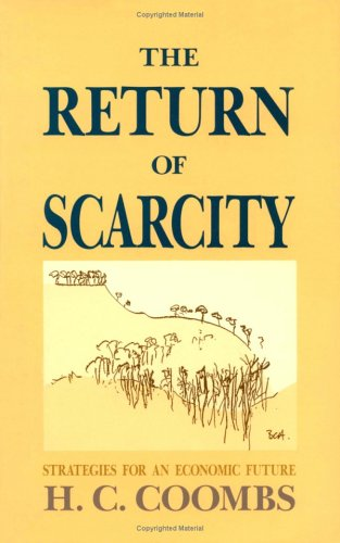 Return of Scarcity Strategies for an Economic Future  1990 9780521368964 Front Cover