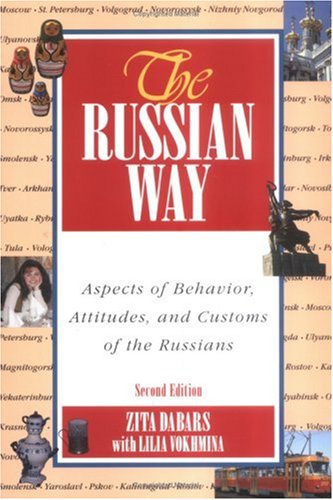 Russian Way Aspects of Behavior, Attitudes, and Customs of the Russians 2nd 2002 edition cover
