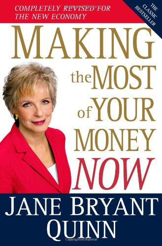 Making the Most of Your Money Now The Classic Bestseller Completely Revised for the New Economy  2010 (Revised) edition cover