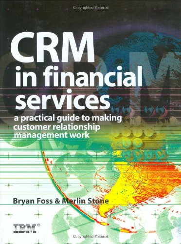 CRM in Financial Services A Practical Guide to Making Customer Relationship Management Work  2002 9780749436964 Front Cover