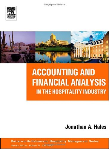 Accounting and Financial Analysis in the Hospitality Industry   2005 9780750678964 Front Cover