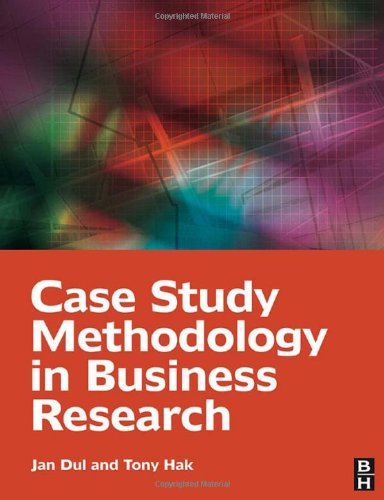 Case Study Methodology in Business Research   2008 9780750681964 Front Cover