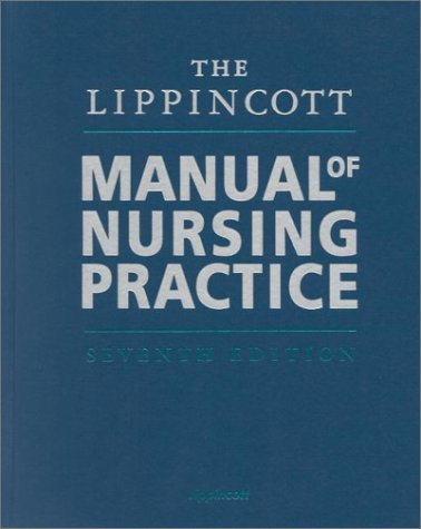 Lippincott Manual of Nursing Practice  7th 2001 (Revised) edition cover