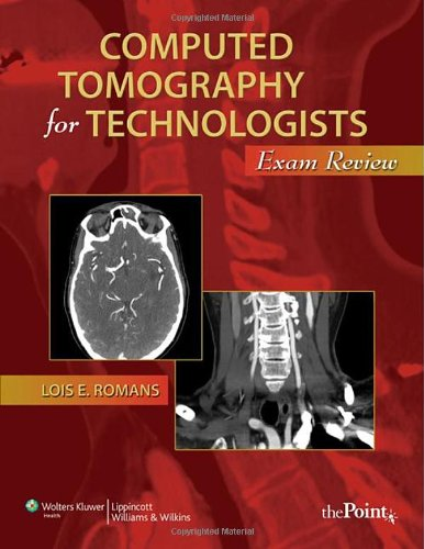 Computed Tomography for Technologists Exam Review  2011 edition cover