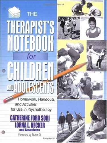 Therapist's Notebook for Children and Adolescents Homework, Handouts, and Activities for Use in Psychotherapy  2003 edition cover